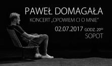Paweł Domagała - Opowiem Ci o mnie