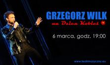 Grzegorz Wilk na DZIEŃ KOBIET – koncert gościnny