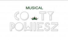 MUSICAL CO TY POWIESZ